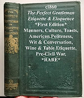 The Perfect Gentleman Civil War Etiquette antique book
