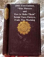 Wax Flowers How to Make Them antique book