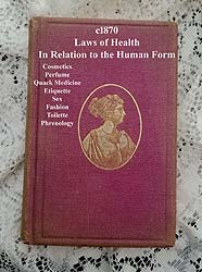 Laws of Health in Relation to the Human Form Napheys